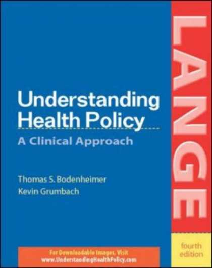 Bestsellers (2007) - Understanding Health Policy (Lange) by Thomas S. Bodenheimer
