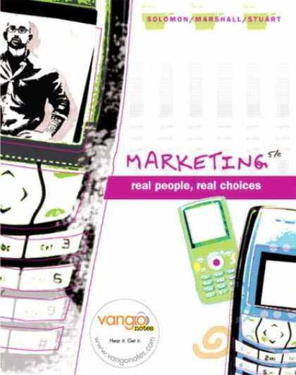 Bestsellers (2007) - Marketing: Real People, Real Choices (5th Edition) by Michael Solomon