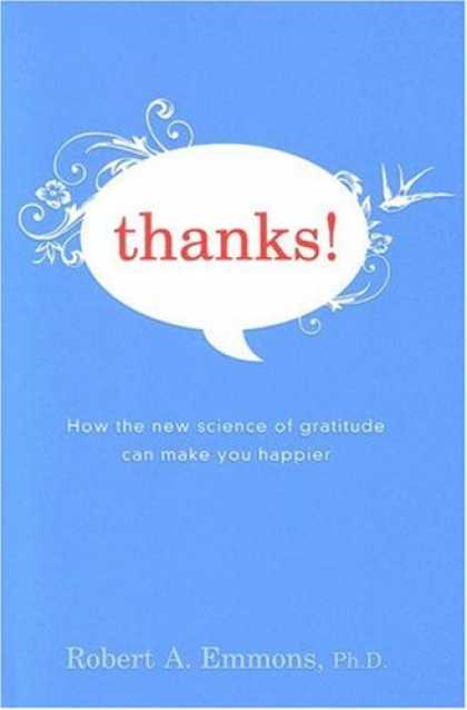 Bestsellers (2007) - Thanks!: How the New Science of Gratitude Can Make You Happier by Robert Emmons