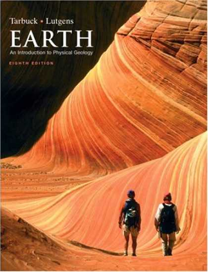 Bestsellers (2007) - Earth: An Introduction to Physical Geology (8th Edition) by Edward J. Tarbuck