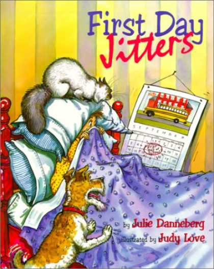 Bestsellers (2007) - First Day Jitters by Julie Danneberg