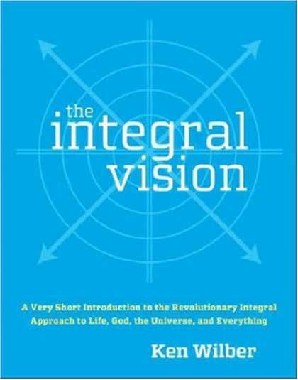Bestsellers (2007) - The Integral Vision: A Very Short Introduction to the Revolutionary Integral App