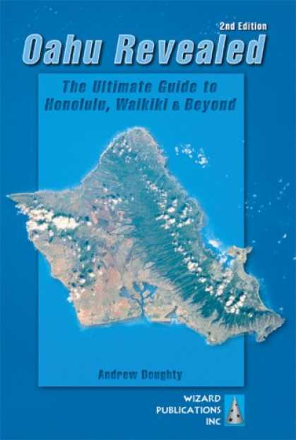 Bestsellers (2007) - Oahu Revealed: The Ultimate Guide to Honolulu, Waikiki & Beyond (Oahu Revisited)