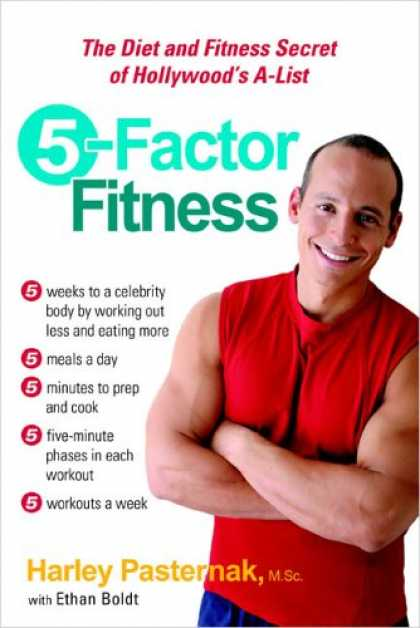 Bestsellers (2007) - 5-Factor Fitness: The Diet and Fitness Secret of Hollywood's A-List by M.Sc., Ha