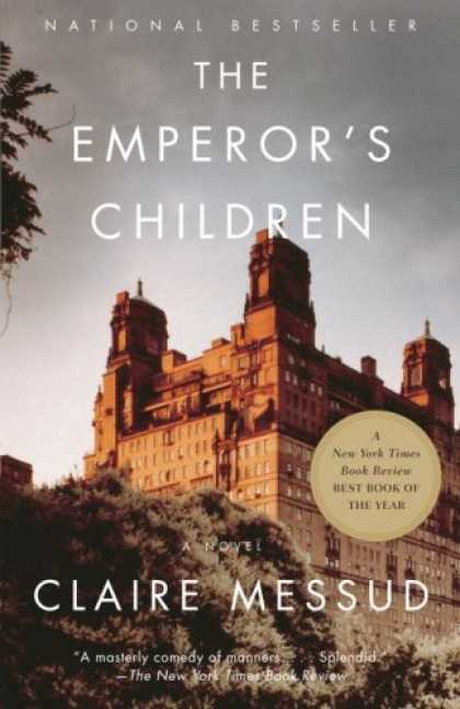 Bestsellers (2007) - The Emperor's Children (Vintage) by Claire Messud