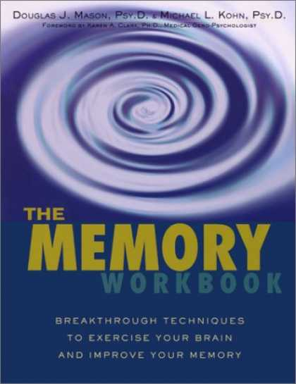 Bestsellers (2007) - The Memory Workbook: Breakthrough Techniques to Exercise Your Brain and Improve
