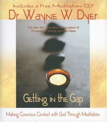 Bestsellers (2007) - Getting in the Gap: Making Conscious Contact with God Through Meditation (Book w