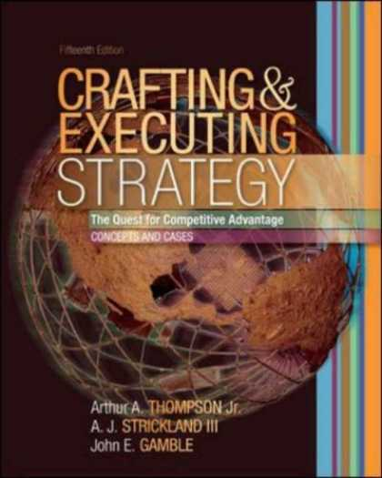 Bestsellers (2007) - Crafting and Executing Strategy with OLC access card by Arthur A. Jr. Thompson