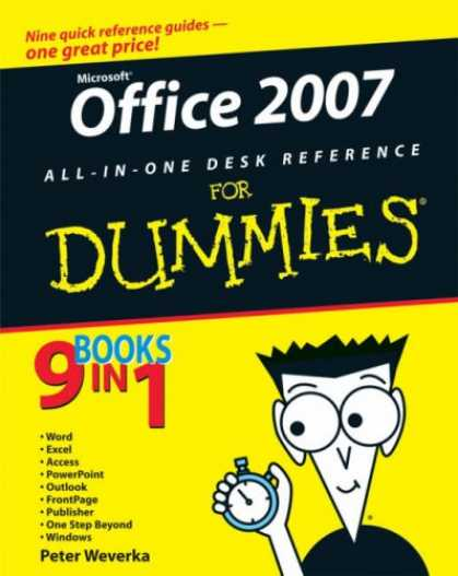 Bestsellers (2007) - Office 2007 All-in-One Desk Reference For Dummies (For Dummies (Computer/Tech))