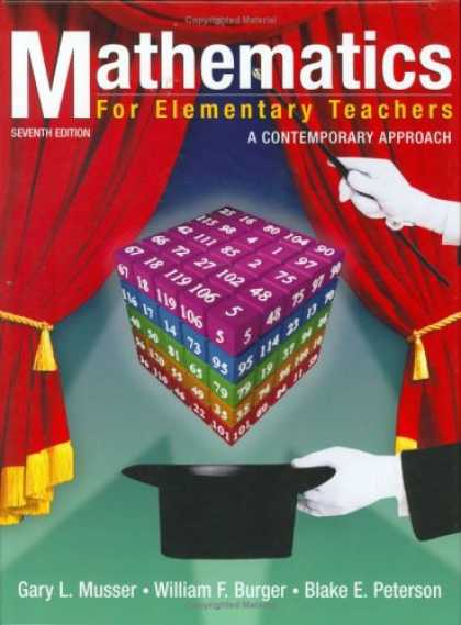 Bestsellers (2007) - Mathematics for Elementary Teachers: A Contemporary Approach by Gary L. Musser