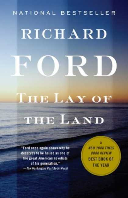 Bestsellers (2007) - The Lay of the Land (Vintage Contemporaries) by Richard Ford