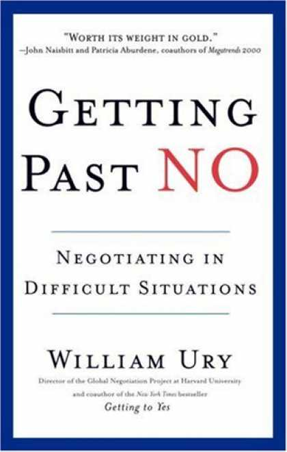 Bestsellers (2007) - Getting Past No by William Ury