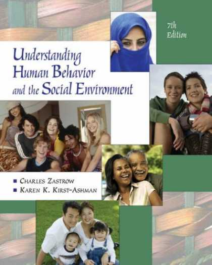 Bestsellers (2007) - Understanding Human Behavior and the Social Environment by Charles Zastrow