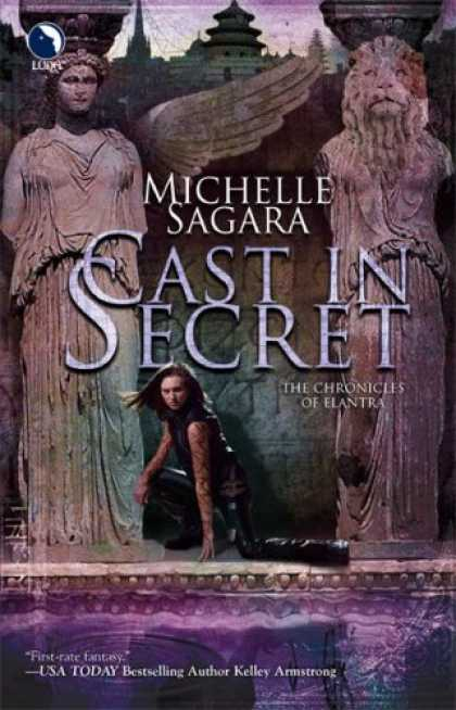 Bestsellers (2007) - Cast In Secret (The Cast Series, Book 3) by Michelle Sagara