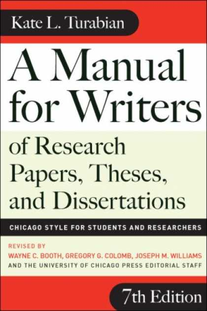 Bestsellers (2007) - A Manual for Writers of Research Papers, Theses, and Dissertations, Seventh Edit