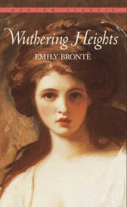 Bestsellers (2007) - Wuthering Heights (Bantam Classics) by Emily Brontë