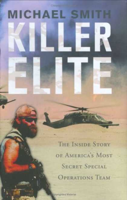 Bestsellers (2007) - Killer Elite: The Inside Story of America's Most Secret Special Operations Team