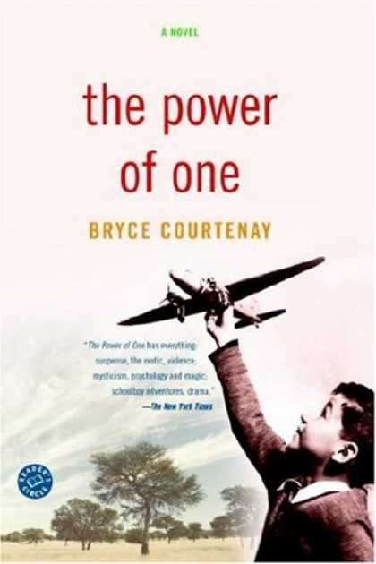 Bestsellers (2007) - The Power of One: A Novel by Bryce Courtenay