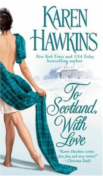 Bestsellers (2007) - To Scotland, With Love by Karen Hawkins