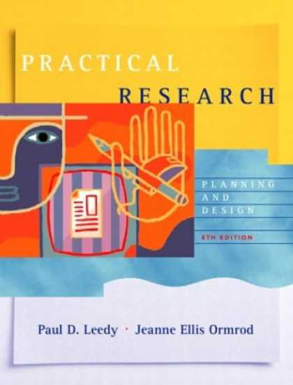 Bestsellers (2007) - Practical Research: Planning and Design (8th Edition) by Paul D. Leedy