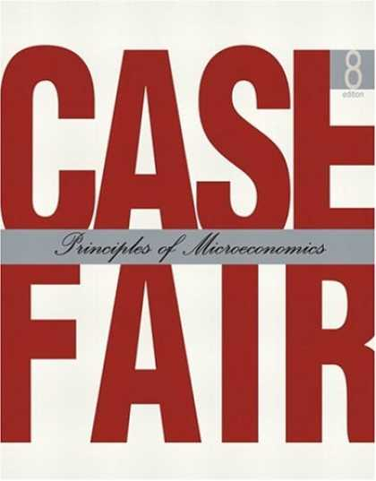 Bestsellers (2007) - Principles of Microeconomics (8th Edition) by Karl E. Case