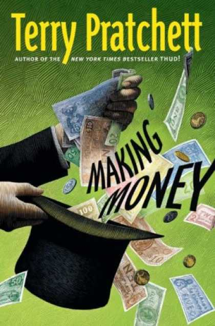 Bestsellers (2007) - Making Money (Discworld Novels) by Terry Pratchett