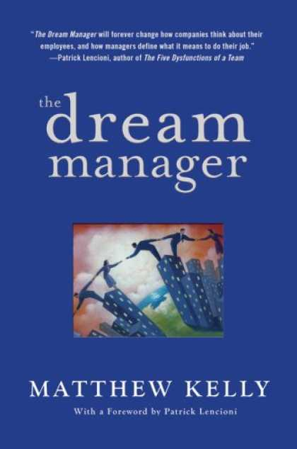 Bestsellers (2007) - The Dream Manager by Matthew Kelly
