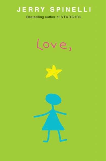 Bestsellers (2007) - Love, Stargirl by Jerry Spinelli