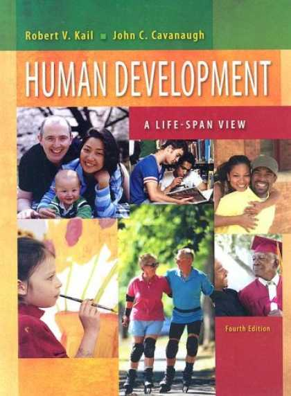 Bestsellers (2007) - Human Development: A Life-Span View by Robert V. Kail