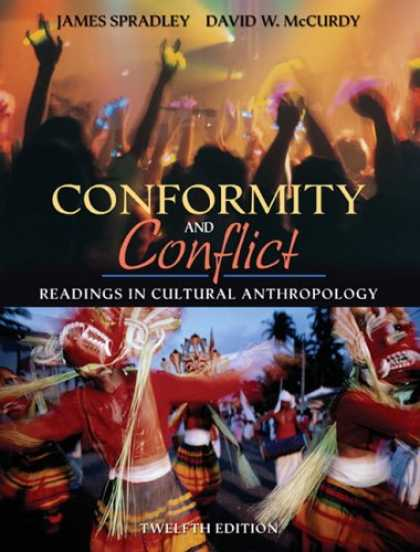 Bestsellers (2007) - Conformity and Conflict: Readings in Cultural Anthropology (12th Edition) (MyAnt