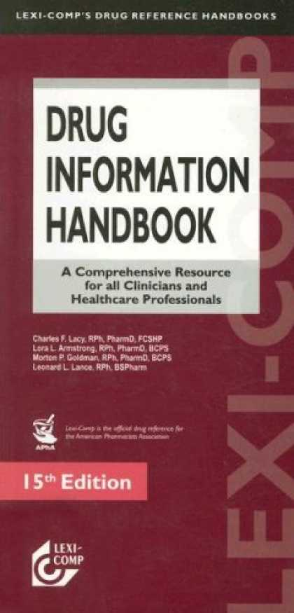 Bestsellers (2007) - Drug Information Handbook: A Comprehensive Resource for All Clinicians and Helat