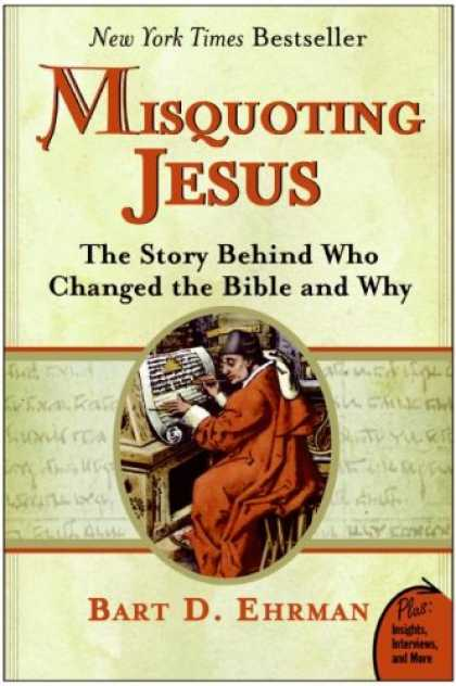 Bestsellers (2007) - Misquoting Jesus: The Story Behind Who Changed the Bible and Why (Plus) by Bart