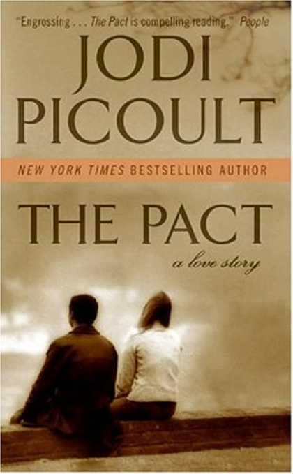 Bestsellers (2007) - The Pact: A Love Story by Jodi Picoult