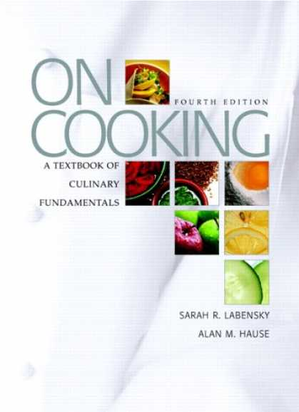 Bestsellers (2007) - On Cooking: A Textbook of Culinary Fundamentals (4th Edition) by Sarah R. Labens