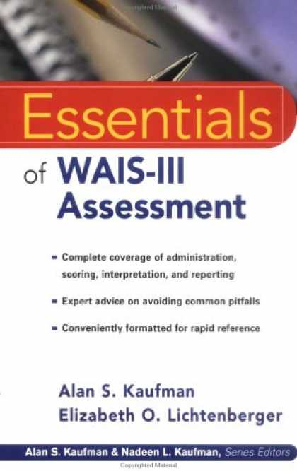 Bestsellers (2007) - Essentials of WAIS-III Assessment (Essentials of Psychological Assessment Series