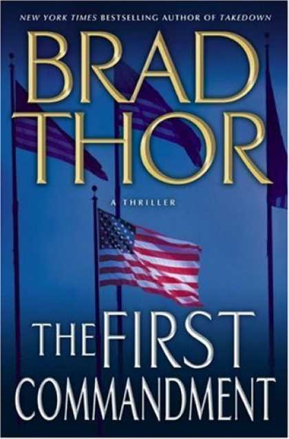 Bestsellers (2007) - The First Commandment: A Thriller by Brad Thor