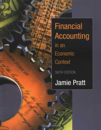 Bestsellers (2007) - Financial Accounting in an Economic Context by Jamie Pratt