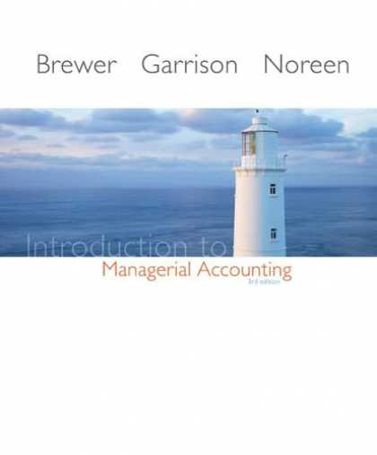 Bestsellers (2007) - Introduction to Managerial Accounting by Peter C. Brewer