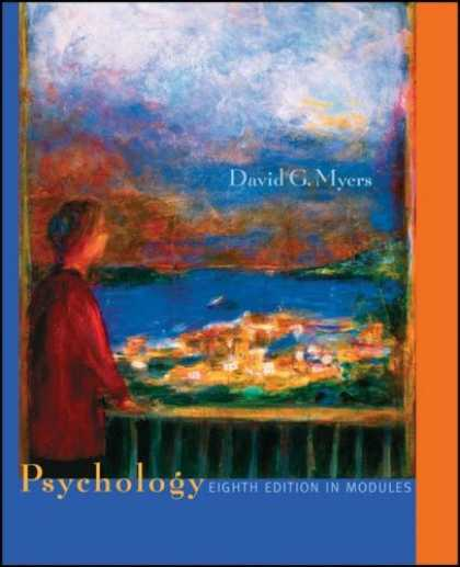 Bestsellers (2007) - Psychology, Eighth Edition, in Modules by David G. Myers