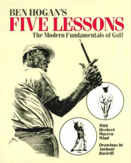 Bestsellers (2007) - Ben Hogan's Five Lessons: The Modern Fundamentals of Golf by Ben Hogan