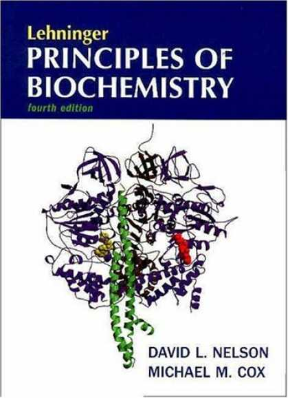 Bestsellers (2007) - Lehninger Principles of Biochemistry, Fourth Edition by David L. Nelson