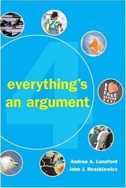 Bestsellers (2007) - Everything's an Argument by Andrea A. Lunsford