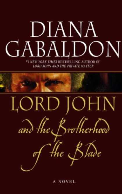 Bestsellers (2007) - Lord John and the Brotherhood of the Blade by Diana Gabaldon