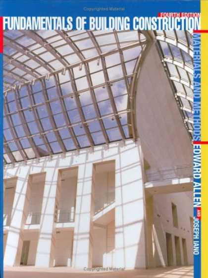 Bestsellers (2007) - Fundamentals of Building Construction: Materials and Methods by Edward Allen