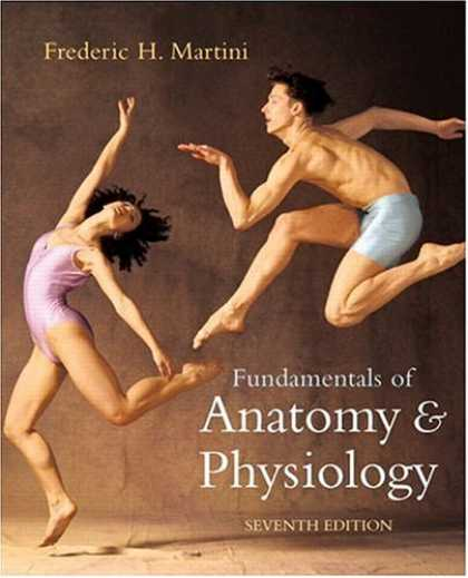 Bestsellers (2007) - Fundamentals of Anatomy & Physiology with IP 9-System Suite (7th Edition) by Fre