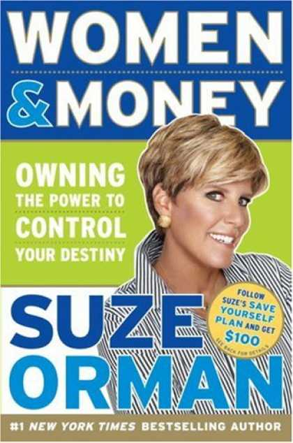 Bestsellers (2007) - Women & Money: Owning the Power to Control Your Destiny by Suze Orman