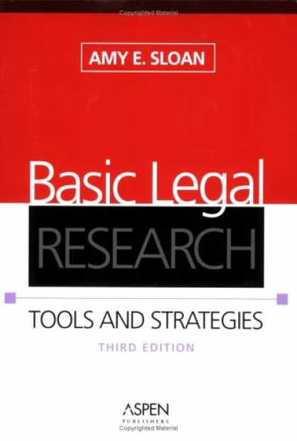 Bestsellers (2007) - Basic Legal Research: Tools And Strategies by Amy E. Sloan