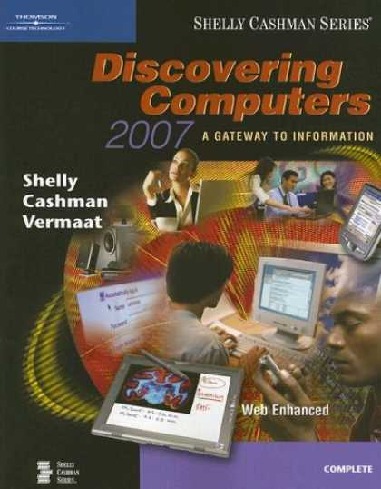 Bestsellers (2007) - Discovering Computers 2007: A Gateway to Information, Complete (Shelly Cashman S