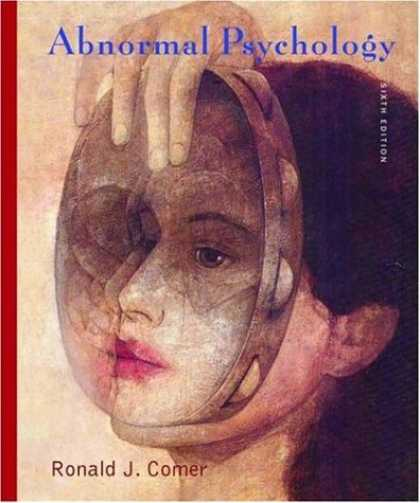 Bestsellers (2007) - Abnormal Psychology by Ronald J. Comer