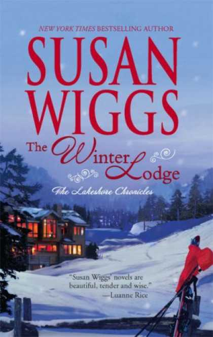 Bestsellers (2007) - The Winter Lodge (Lakeshore Chronicles) by Susan Wiggs